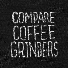 Compare Grinders